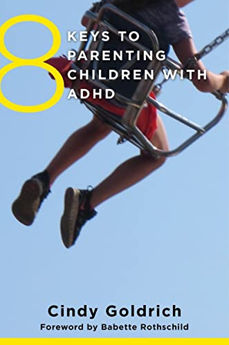 8 Keys to Parenting Children with ADHD (8 Keys to Mental Health) von W. W. Norton & Company