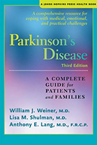 Parkinson's Disease: A Complete Guide for Patients and Families (Johns Hopkins Press Health Book) von Johns Hopkins University Press