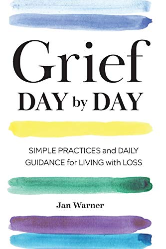 Grief Day by Day: Simple Practices and Daily Guidance for Living with Loss von ALTHEA PR