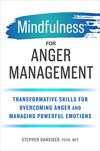 Mindfulness for Anger Management: Transformative Skills for Overcoming Anger and Managing Powerful Emotions von ALTHEA PR