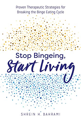Stop Bingeing, Start Living: Proven Therapeutic Strategies for Breaking the Binge Eating Cycle von ALTHEA PR