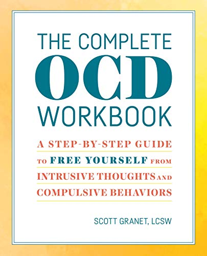 The Complete Ocd Workbook: A Step-By-Step Guide to Free Yourself from Intrusive Thoughts and Compulsive Behaviors von ALTHEA PR