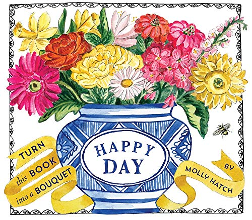 Happy Day: Bouquet in a Book von Abrams & Chronicle Books