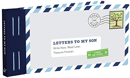 Letters to My Son: Write now. Read later. Treasure Forever. von Abrams & Chronicle Books