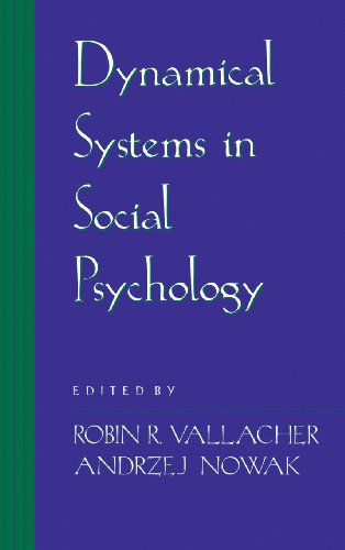 Dynamical Systems in Social Psychology von Academic Press