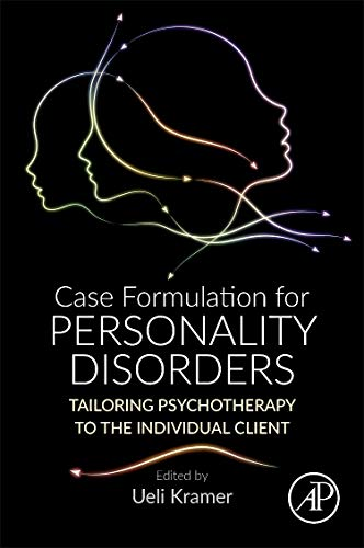 Case Formulation for Personality Disorders: Tailoring Psychotherapy to the Individual Client von Academic Press