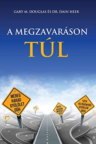 A Megzavaráson Túl - Living Beyond Distraction Hungarian von Access Consciousness Publishing Company