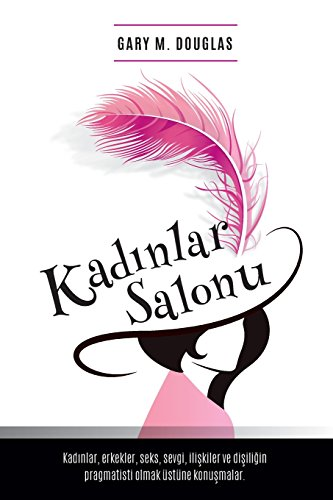 Kadinlar Salonu - Salon des Femme Turkish von Access Consciousness Publishing Company