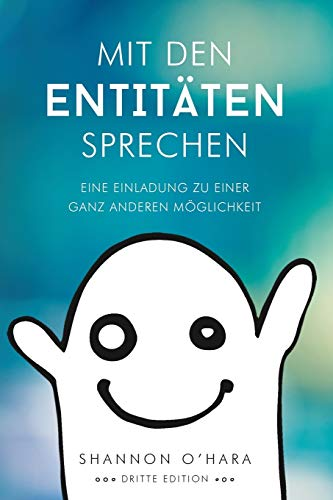 Mit Den Entitäten Sprechen - Talk to The Entities - German von Access Consciousness Publishing Company