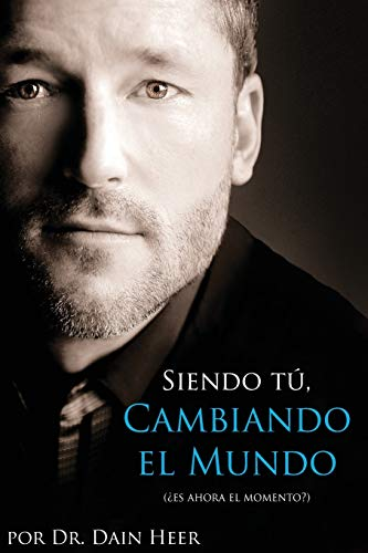 Siendo Tu, Cambiando El Mundo - Being You, Changing the World Spanish von Access Consciousness Publishing Company