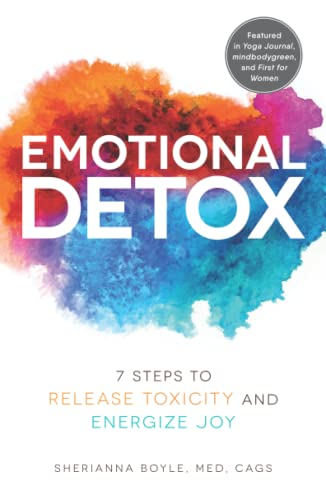 Emotional Detox: 7 Steps to Release Toxicity and Energize Joy von Adams Media