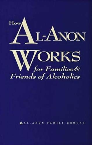 How Al-Anon Works For Families and Friends of Alcoholics von Hazelden Publishing