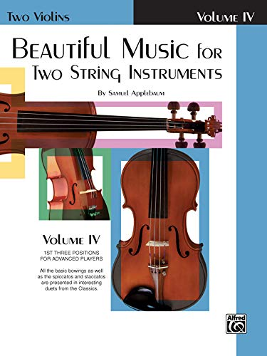 Beautiful Music for Two String Instruments, Bk 4: 2 Violins von Alfred Music