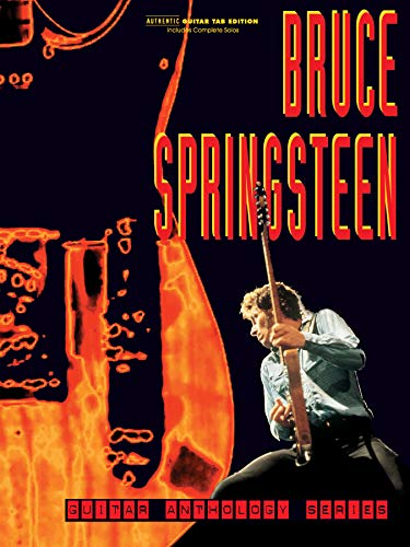 BRUCE SPRINGSTEEN -- GUITAR AN: Authentic Guitar Tab (Guitar Anthology Series) von Alfred Music