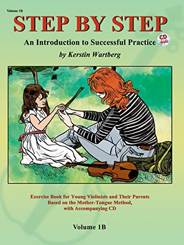 Step by Step 1b -- An Introduction to Successful Practice for Violin: Book & CD (Step by Step (Suzuki)) von Alfred Music