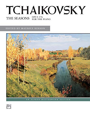 Tchaikovsky -- The Seasons von Alfred Music