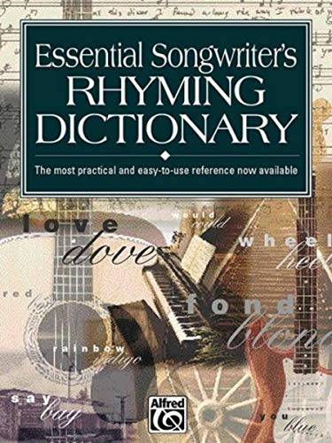 Essential Songwriter's Rhyming Dictionary - The most practical and easy-to-use reference now available von Alfred Music