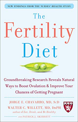 The Fertility Diet: Groundbreaking Research Reveals Natural Ways To Boost Ovulation And Improve Your Chances Of Getting Pregnant von McGraw-Hill