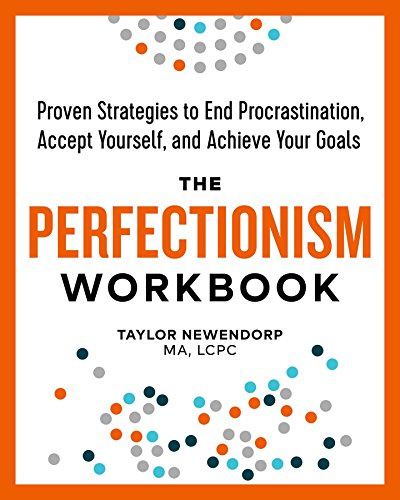 The Perfectionism Workbook: Proven Strategies to End Procrastination, Accept Yourself, and Achieve Your Goals von ALTHEA PR