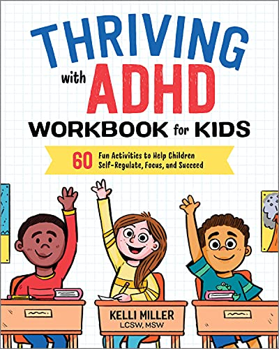 Thriving with ADHD Workbook for Kids: 60 Fun Activities to Help Children Self-Regulate, Focus, and Succeed von ALTHEA PR