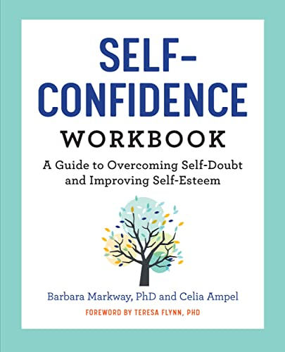 The Self Confidence Workbook: A Guide to Overcoming Self-Doubt and Improving Self-Esteem von ALTHEA PR
