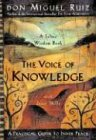 The Voice of Knowledge: A Practical Guide to Inner Peace (Toltec Wisdom Book) von Amber-Allen Publishing