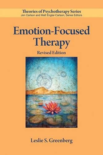 Emotion-Focused Therapy (Theories of Psychotherapy) von AMER PSYCHOLOGICAL ASSN