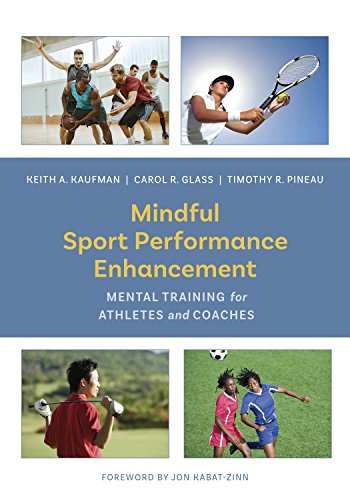 Mindful Sport Performance Enhancement: Mental Training for Athletes and Coaches von AMER PSYCHOLOGICAL ASSN