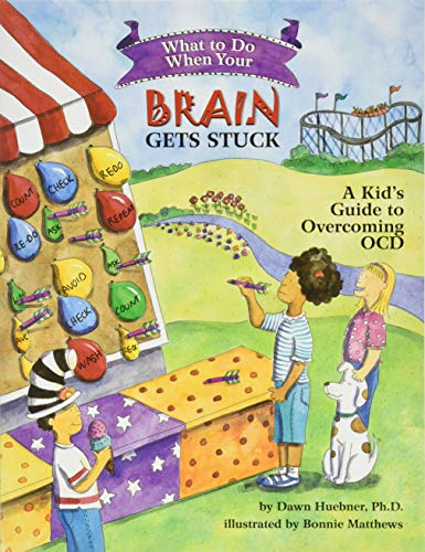 What to Do When Your Brain Gets Stuck: A Kid's Guide to Overcoming OCD (What-to-do Guides for Kids) von American Psychological Association