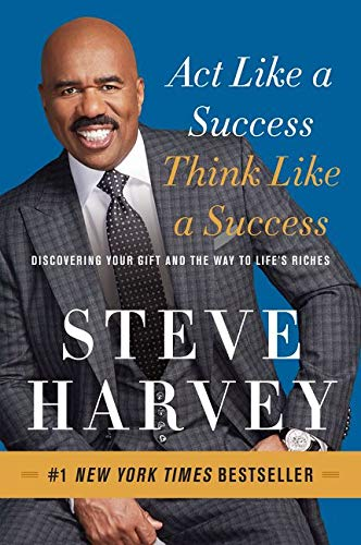 Act Like a Success, Think Like a Success: Discovering Your Gift and the Way to Life's Riches von Harpercollins Us; Amistad