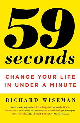 59 Seconds: Change Your Life in Under a Minute von Anchor
