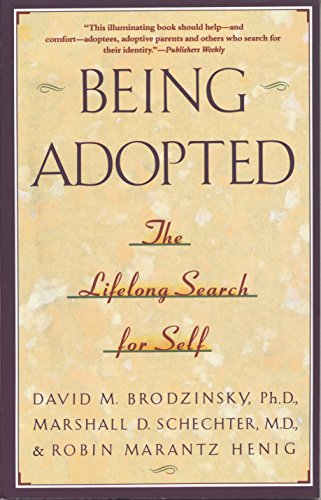 Being Adopted: The Lifelong Search for Self (Anchor Book) von Anchor