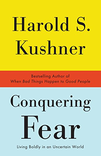Conquering Fear: Living Boldly in an Uncertain World von Anchor