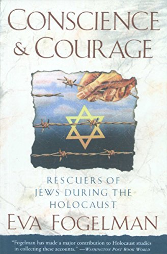 Conscience and Courage: Rescuers of Jews During the Holocaust von Anchor