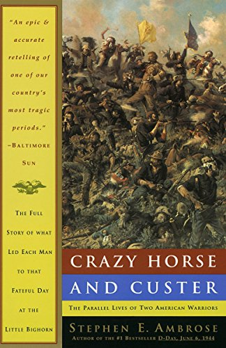 Crazy Horse and Custer: The Parallel Lives of Two American Warriors von Anchor