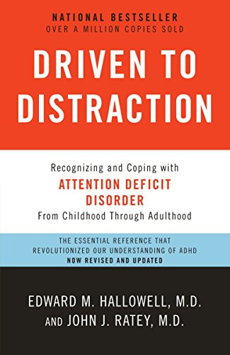 Driven to Distraction (Revised): Recognizing and Coping with Attention Deficit Disorder von Anchor