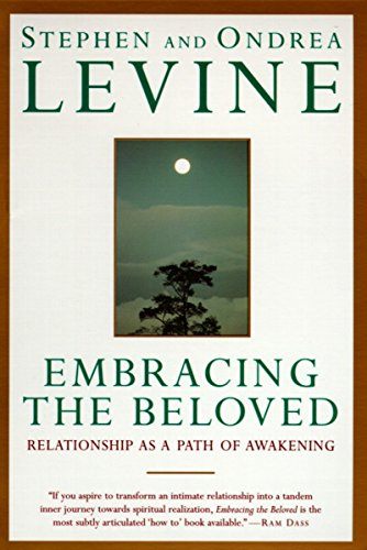 Embracing the Beloved: Relationship as a Path of Awakening von Anchor