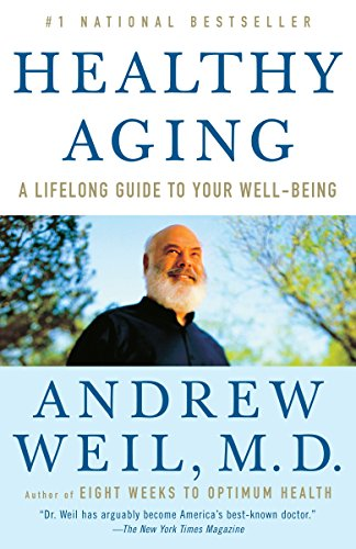 Healthy Aging: A Lifelong Guide to Your Well-Being von Anchor
