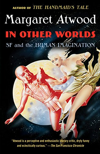 In Other Worlds: SF and the Human Imagination von Anchor