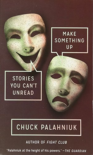 Make Something Up: Stories You Can't Unread von Anchor