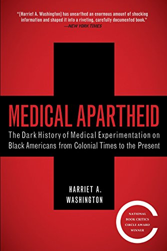 Medical Apartheid: The Dark History of Medical Experimentation on Black Americans from Colonial Times to the Present von Anchor