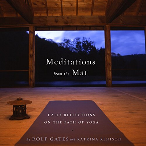 Meditations from the Mat: Daily Reflections on the Path of Yoga von Anchor