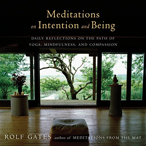 Meditations on Intention and Being: Daily Reflections on the Path of Yoga, Mindfulness, and Compassion (An Anchor Books Original) von Anchor