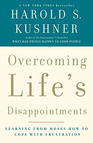 Overcoming Life's Disappointments: Learning from Moses How to Cope with Frustration von Anchor