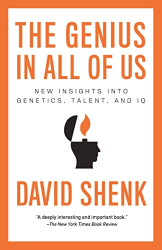 The Genius in All of Us: New Insights into Genetics, Talent, and IQ von Anchor
