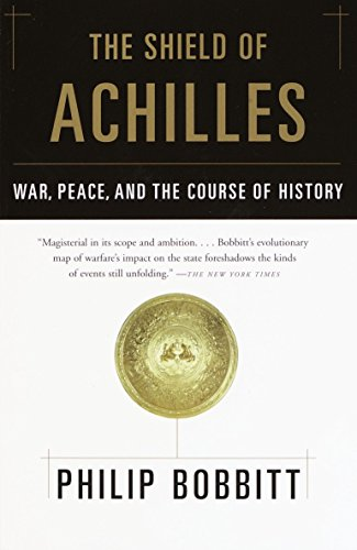 The Shield of Achilles: War, Peace, and the Course of History von Anchor