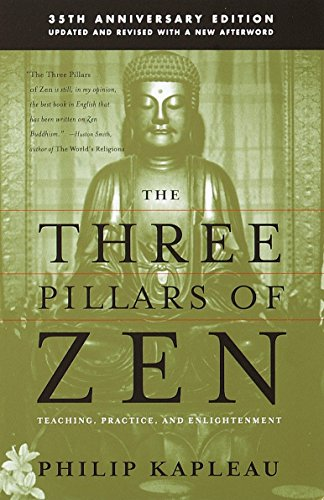 The Three Pillars of Zen: Teaching, Practice, and Enlightenment von Anchor