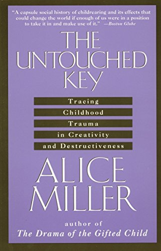The Untouched Key: Tracing Childhood Trauma in Creativity and Destructiveness von Anchor