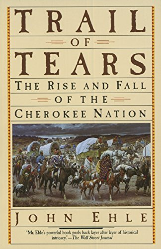 Trail of Tears: The Rise and Fall of the Cherokee Nation von Anchor