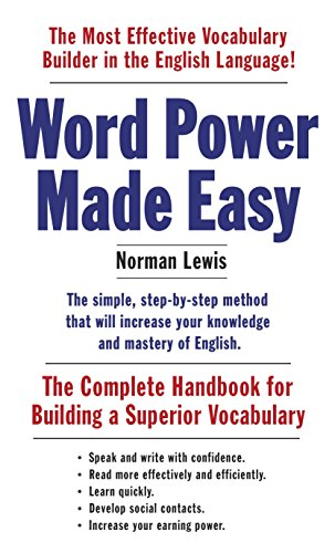 Word Power Made Easy: The Complete Handbook for Building a Superior Vocabulary von Anchor